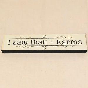 Karma White and Black Decor Sign